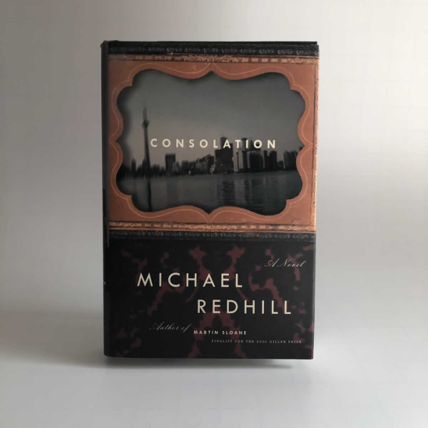 Michael Redhill Consolation First Edition