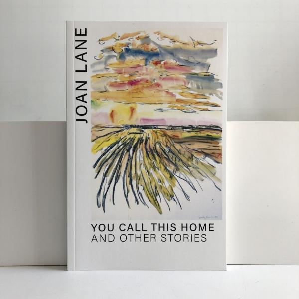Joan Lane You Call This Home